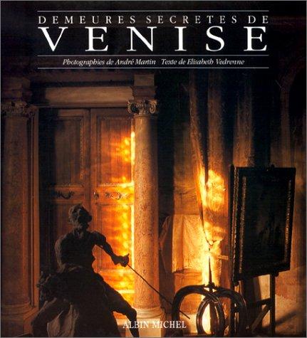 Demeures secrètes de Venise par Bill Martin