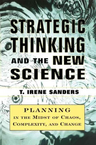 Descargar Libro (Strategic Thinking and the New Science: Planning in the Midst of Chaos Complexity and Chan) By Sanders, T. Irene (Author) Paperback on (09 , 2010) de T. Irene Sanders