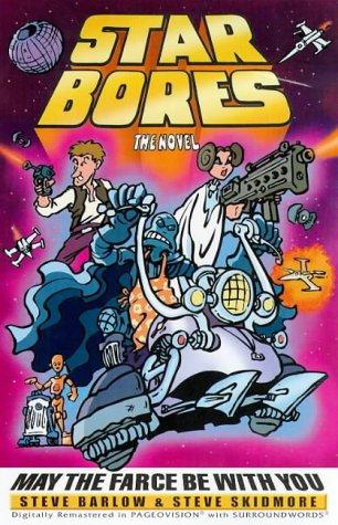 Star bores : the novel