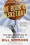 Image of The Book of Basketball: The NBA According to The Sports Guy