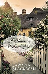 A Haven on Orchard Lane by Lawana Blackwell (2016-06-07)