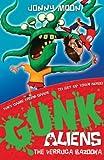 The Verruca Bazooka (GUNK Aliens, Book 1)