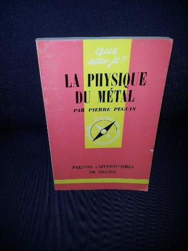 La physique du métal