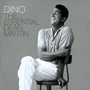 Dino: The Essential Dean Martin (Deluxe Edition)