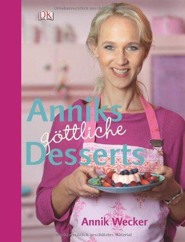 Kochen Wecker (Anniks göttliche Desserts)