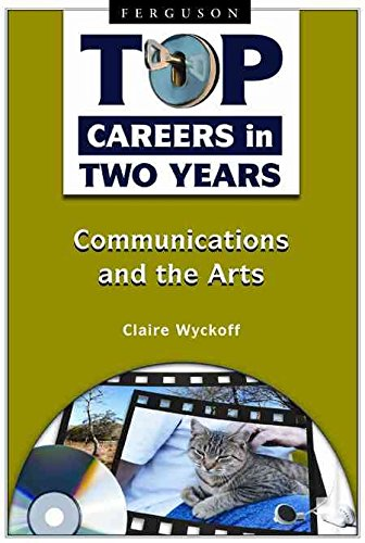 top-careers-in-two-years-communications-and-the-arts-by-author-claire-wyckoff-published-on-january-2