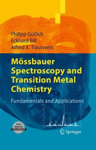 Mössbauer Spectroscopy and Transition Metal Chemistry : Fundamentals and Applications par Philipp Gutlich