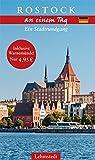Rostock an einem Tag: Ein Stadtrundgang (mit Warnemünde)