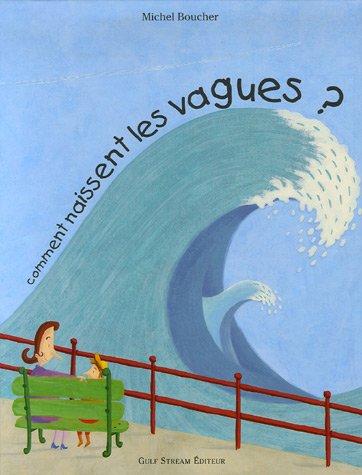 Comment naissent les vagues