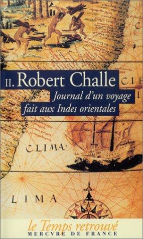 Journal d'un voyage fait aux Indes orientales, tome 2 par Robert Challe
