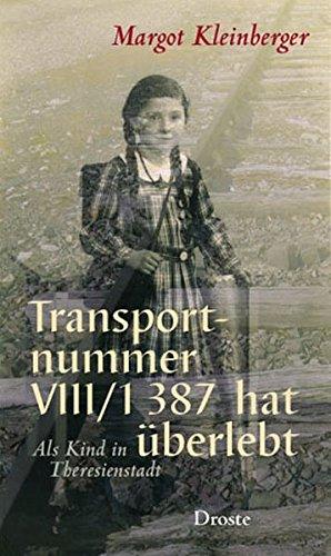 Buchseite und Rezensionen zu 'Transportnummer VIII/1 387 hat überlebt: Als Kind in Theresienstadt' von Margot Kleinberger