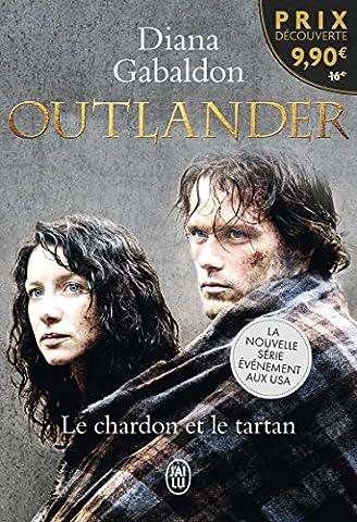 Outlander, Tome 1 : Le chardon et le