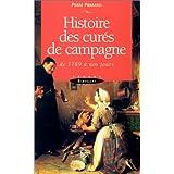 Histoire des curés de campagne de 1789 à nos jours