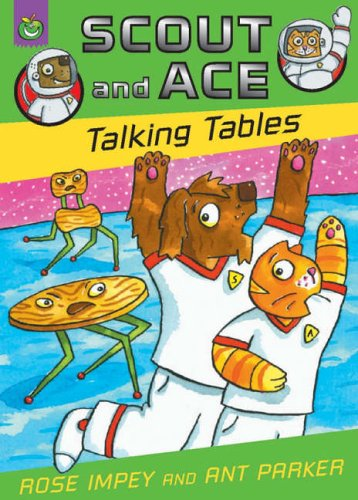 Scout and Ace: talking tables