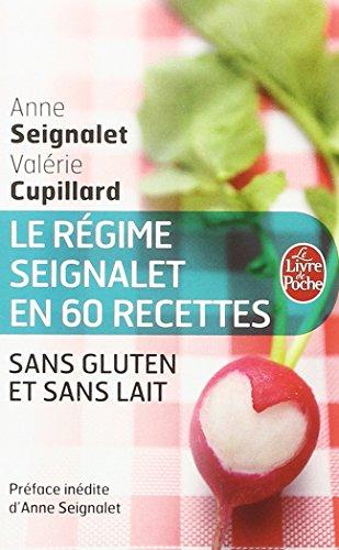 Le Régime Seignalet en 60 recettes sans...