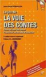 Le jeu de la voie des contes : Coffret Tome 1 et 2, Oracles des contes; Répertoire des contes par Debailleul