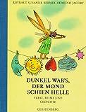 Rotraut Susanne Berner, Edmund Jacoby: Dunkel war's, der Mond schien helle
