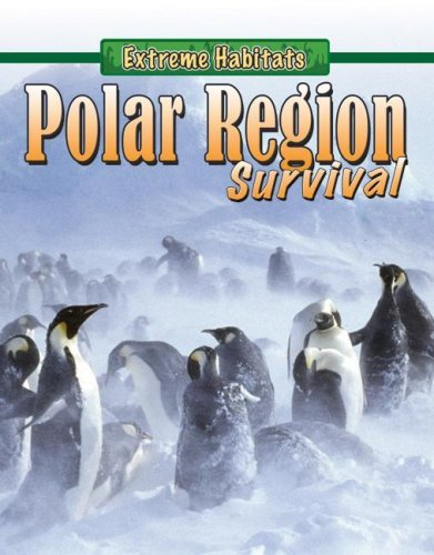Polar Pipe (Polar Region Survival (Extreme Habitats) by Jim Pipe (2007-09-01))