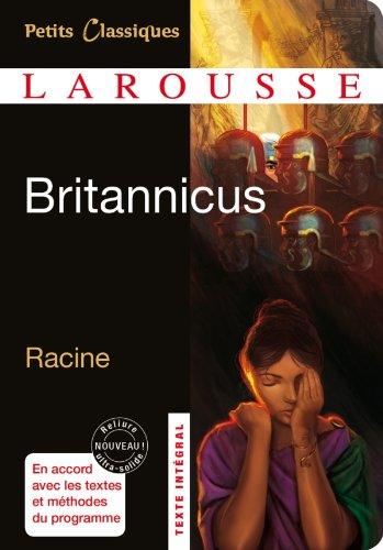 Britannicus (Petits Classiques Larousse) por Jean Racine