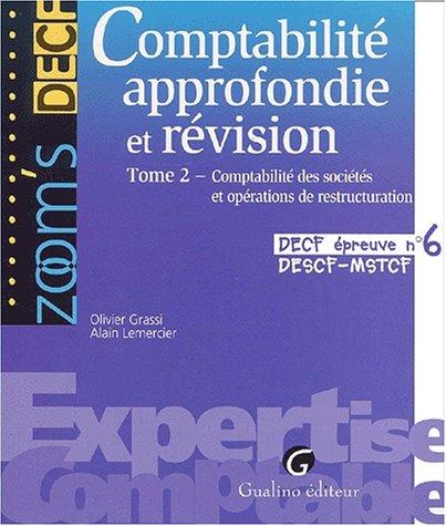 DECF épreuve numéro 6 : Comptabilité approfondie et révision, tome 2