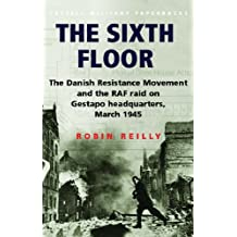 The Sixth Floor (Cassell Military Paperbacks)