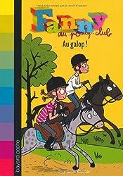 Fanny au poney-club, Tome 9 : Au galop!