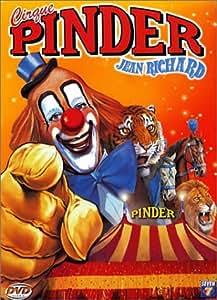 Le Cirque Pinder Jean Richard