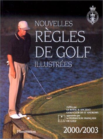 Nouvelles règles de golf illustrées 2000