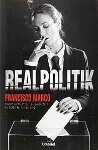 Realpolitik par Francisco Marco