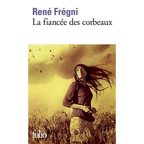 La fiancée des corbeaux (Folio t. 5476)