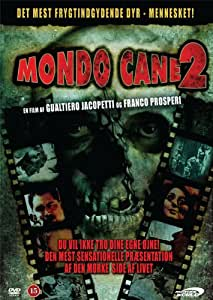 MONDO CANE 2--Unrated Awe Release--
