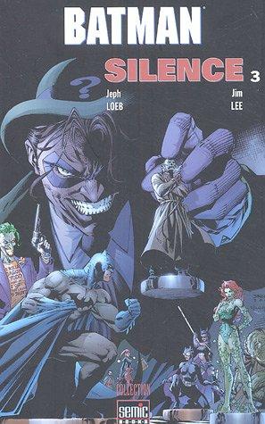 Batman, Tome 3 : Silence