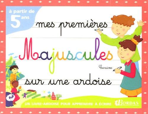 LES ARDOISES - LES MAJUSCULES CURSIVES (Ancienne Edition)