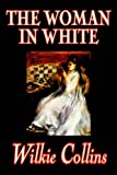 The Woman in White by Wilkie Collins, Fiction