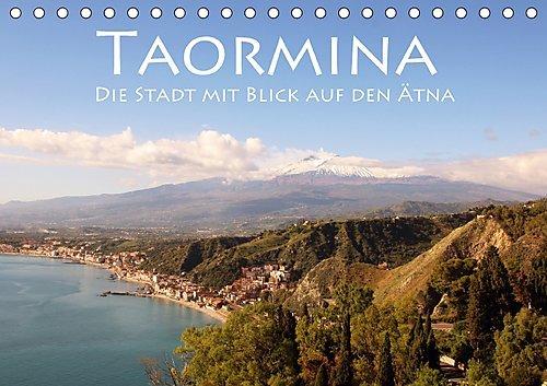 taormina-die-stadt-mit-blick-auf-den-atna-tischkalender-2017-din-a5-quer-ein-ausblick-fur-die-gotter