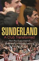 Sunderland: A Club Transformed by Jonathan Wilson (2007-08-16)