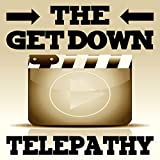 Telepathy (The Get Down Theme Soundtrack)