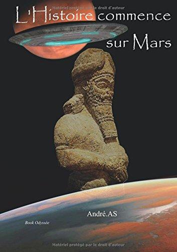 L'Histoire commence sur Mars par André As