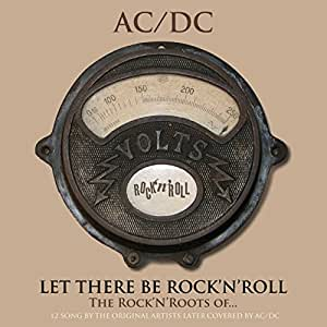 The Rock N Roots of Acdc