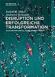 Disruption und erfolgreiche Transformation: Was wir von Digital Stars lernen können -