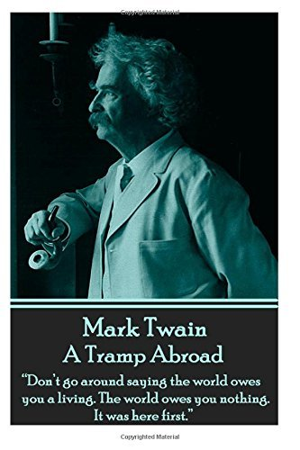 Mark Twain - A Tramp Abroad: \\