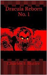 Dracula Reborn No. 1