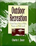 Outdoor Recreation: United States National Parks, Forests and Public Lands