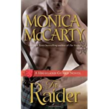 The Raider (Highland Guard) by Monica McCarty (2014-02-25)