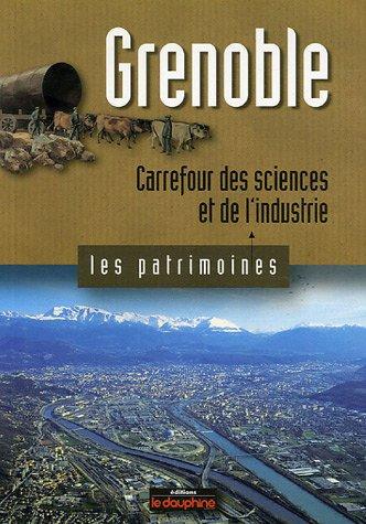 Grenoble : Carrefour des sciences et de l'industrie par Michel Soutif
