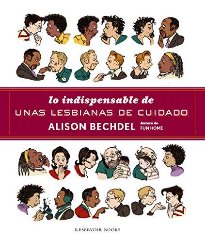 Lo indispensable de Unas lesbianas de cuidado (Spanish Edition)