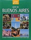 Esto es Buenos Aires, libro de imágenes. De Dios Editores. (Destinos imperdibles/Top Destinations)