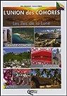 L'union des Comores : d'île en île par Nourault