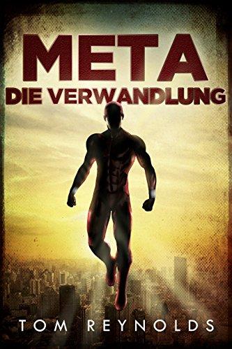 Lustiger Superheld Kostüm Ideen - Meta Die Verwandlung (Die Meta-Superheld Saga