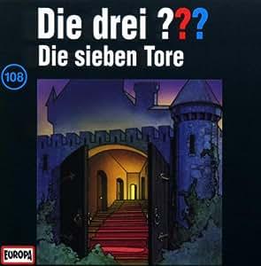 Drei Fragezeichen - Folge 108: Die sieben Tore